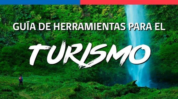 Guía de herramientas para el turismo - Herramientas para la industria turística en Chile