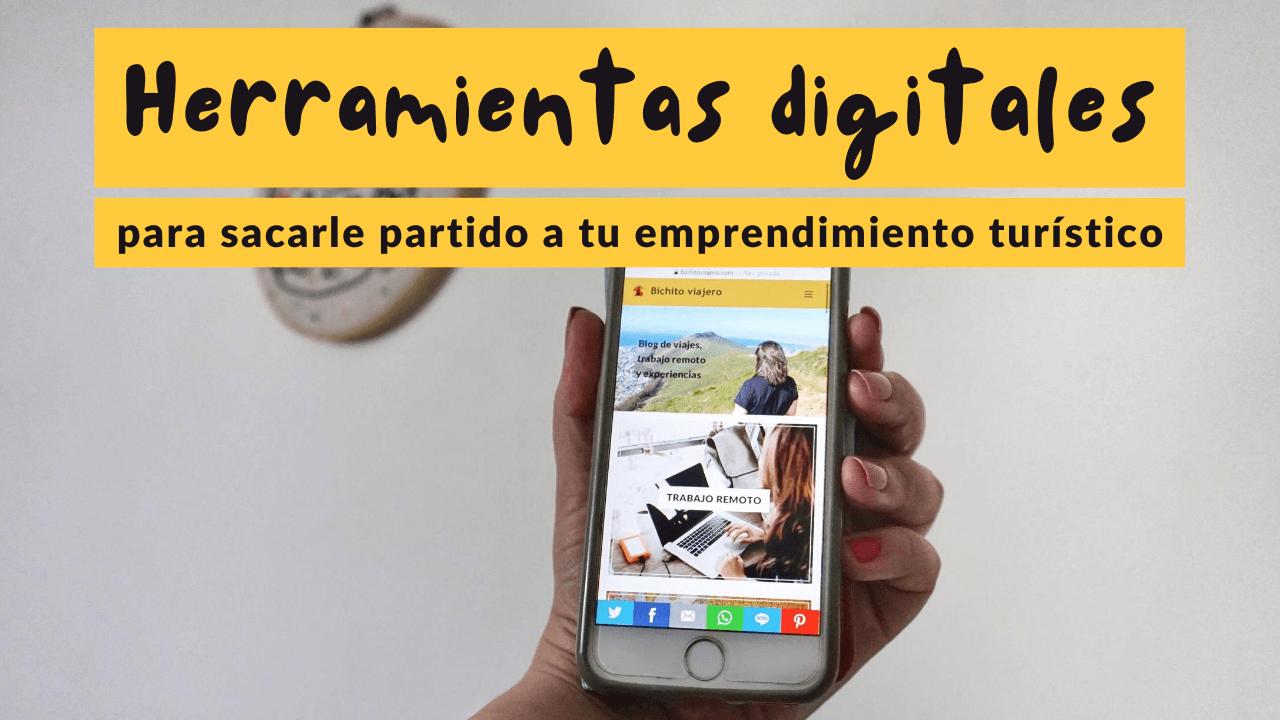 """Herramientas digitales para sacarle partido a tu emprendimiento turístico – Seminario Digitaliza tu negocio – """"Al mal tiempo, Reinventa tu negocio Volumen 2"""""""